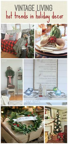 Vintage Living-Hot Trends in Holiday Decor | Get more tips and tricks from @cityfarmhouse1 on our Style Spotters blog here: http://www.bhg.com/blogs/better-homes-and-gardens-style-blog/2014/12/09/vintage-living-hot-trends-in-holiday-decor/