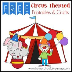 FREE Circus Themed Printables and Crafts