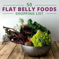 50 Flat Belly Foods Shopping List #flatbelly #flatbellyfoods #grocerylist