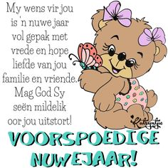 Happy New Year Wishes, Happy New Year Greetings, Morning Greetings Quotes, Happy New Year 2019, New Year Quotes For Friends, New Year Wishes Quotes, Quotes About New Year, Birthday Wishes Messages, Afrikaanse Quotes