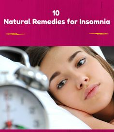 Treat Insomnia With 10 Natural Remedies | Remedies Corner