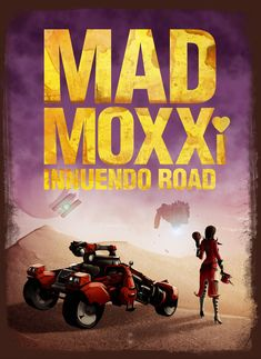 Mad Moxxi Innuendo Road by steevinlove on DeviantArt Borderlands Moxxi, Borderlands Series, Video Game Posters, Video Game Art, Video Games, Tiny Tina, Mad Max Fury Road, Old Games, Iconic Characters