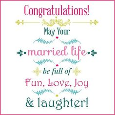 congratulations may your married life be full of fun love joy and laughter kaartjes cards congratswedding quotescongratulationscard