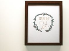 Love this!--Consider it Joy Print by mylittlebuffalo on Etsy, $15.00