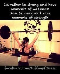 I might not be as strong as some people but I am working towards a better me. And I Love crossfit! It fits ME!!!!
