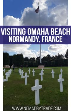 Explore the best of the American sector in Normandy. Don't miss the incredibly moving American Cemetery, walking along Omaha Beach, or visiting the ruins of German fortifications at Pointe du Hoc. #Normandy | D-Day Beaches | Things to do in Normandy | #France | #OmahaBeach