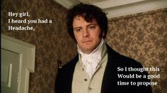 This has always seemed a bit illogical to me... Mr. Darcy Pride and Prejudice BBC