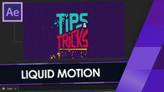 TUTORIAL LIQUID MOTION no AFTER EFFECTS! Vinheta do TIPS&TRICKS (S04 - P...