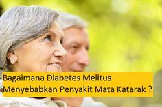 Bagaimana Diabetes Melitus Menyebabkan Penyakit Mata Katarak ? Diabetes melitus adalah salah satu faktor kunci yang menyebabkan perkembangan katarak. Info lebih lengkap dapat Anda baca pada link berikut, klik http://www.ahlinyaobatherbal.com/bagaimana-diabetes-melitus-dm-menyebabkan-penyakit-katarak/
