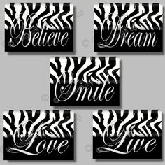 Hey, I found this really awesome Etsy listing at http://www.etsy.com/listing/109242404/zebra-print-inspirational-smile-dream