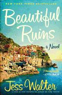 Fiction Review: Beautiful Ruins by Jess Walter. Harper, $25.99 (352p) ISBN 978-0-06-192812-3