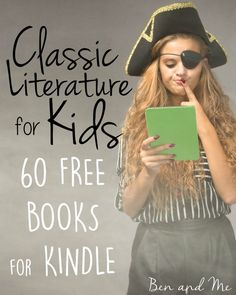 Classic literature for kids -- 60 always free books for Kindle.
