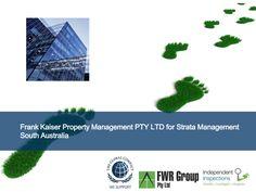 Strata Schemes Management Act South Australia Frank Kaiser Property Management by Peter Greenham via slideshare  http://iigi.com.au/services/strata-services/
