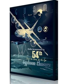 """Share Squadron Posters for a 10% off coupon! 54th Weather Reconnaissance Squadron – """"Typhoon Chasers"""" #http://www.pinterest.com/squadronposters/"""
