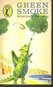 green smoke by rosemary manning Lovely story set in Cornwall. We looked for dragons when we visited!