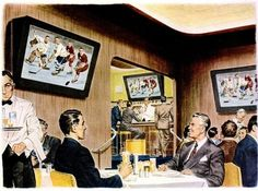 In the future we can watch events as we  dine (1940's) If I leave the house, I don't want the television invading my leisure time. I refuse to frequent restaurants with TVs.*