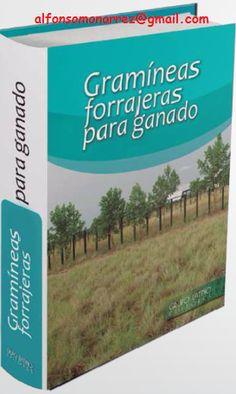 LIBROS DVDS CD-ROMS ENCICLOPEDIAS EDUCACIÓN PREESCOLAR PRIMARIA SECUNDARIA PREPARATORIA PROFESIONAL: GRAMINEAS FORRAJERAS PARA GANADO
