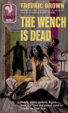 Mitchell Hooks: The Wench Is Dead by Fredric Brown / Bantam 1565, 1957
