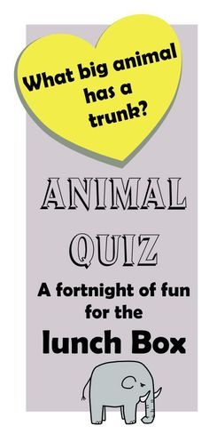 A fortnight of animal quizzes for your child's lunch box!