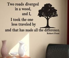 Vinyl Wall Lettering Road Not Taken Robert Frost poem Quote Tree Decal