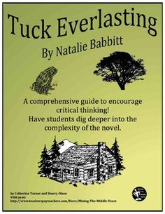 Tuck Everlasting Novel Study - Mining the Middle Years - Pre Reading Activities, Reading Resources, Classroom Activities, Teacher Resources, Comprehension Questions, Reading Comprehension, Thinking Skills, Critical Thinking, Teaching Tools