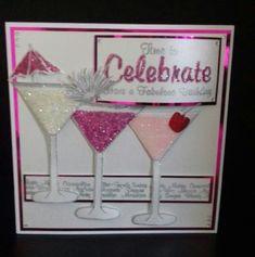 Cocktails... Happy birthday card 16th Birthday Card, Happy Birthday Cards, Homemade Birthday Cards, Homemade Cards, Happy Birthday Cocktail, Chloes Creative Cards, Stamps By Chloe, Birthday Cards For Women, Beautiful Handmade Cards