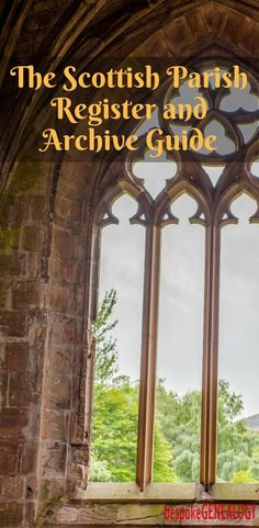 The Scottish Parish Register and Archive Guide | Bespoke Genealogy