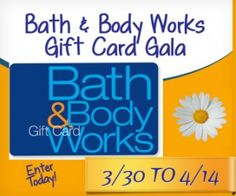 Bath and Body Works Gift Card Gala (ends 4/13 11:59pmEST)