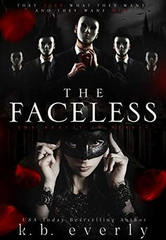 📣 NEW!   The Faceless by K.B. Everly