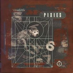 "Pixies' ""Doolittle"""
