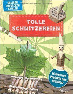 Tolle Schnitzereien - Kinderbuch