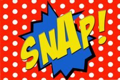 Free printable SNAP! comic book word.