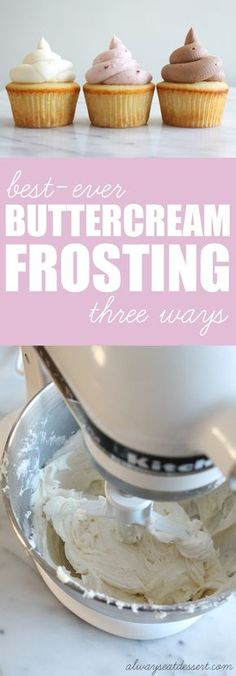 This buttercream frosting recipe is the BEST EVER! It's velvety smooth and full of creamy, buttery flavor! Go classic with vanilla, or add your favorite flavorings to make other incredible, rich flavors like chocolate and raspberry!