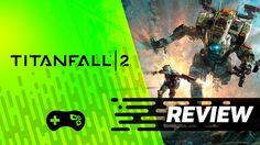 Titanfall 2 [Review] - TecMundo Games