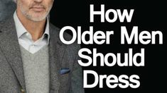 Well – I decided to shoot this style video and give 5 style tips I've learned helping mature men around the world dress better. Casual Style For Men Over 50, Fashion For Men Over 60, Stylish Men Over 50, Mature Mens Fashion, Men Over 40, Men Casual, Best Jeans For Men Over 60, Mature Men Style, Older Men Style