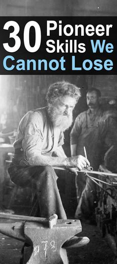30 essential pioneer skills we can never lose. | #americanhistory #myfreedommyfamily