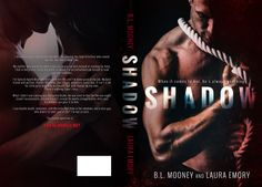 Best Book Boyfriends: RELEASE DAY BLITZ!!! SHADOW...BY B.L. MOONEY AND L...