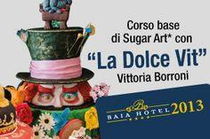 """Dal 31 agosto al 6 settembre CORSO GRATUITO DI SUGAR ART con """"La Dolce Vit"""" Vittoria Borroni."""