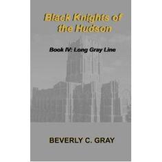 Black Knights of the Hudson Book IV: Long Gray Line (Kindle Edition)  http://www.amazon.com/dp/B006WPQZ7O/?tag=technewspuls-20  B006WPQZ7O
