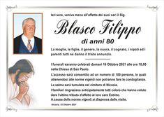 Ieri sera, veniva meno all'affetto dei suoi cari il signor Blasco Filippo.