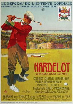 ✨ Henri Polart - Hardelot Golf près Boulogne sur Mer.1907, Imp. Daude & domicile, Paris   The poster promotes the old course designed in 1906 by John Duncan Dunn at the request of John Whitley and the castle of Hardelot. The 1906 course was replaced by that of Pines 18 holes built in 1934 by British architect Tom Simpson. Today Golf consists of two 18-hole courses : the Pines and the Dunes.