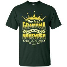 The Best Grandma Was Born In November T-Shirt