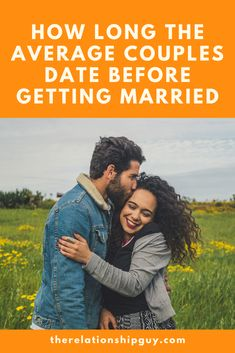 How Long the Average Couples Date Before Getting Married Dream Of Getting Married, Got Married, Best Dating Sites, Online Dating, Dealing With Loss, Best Relationship Advice, Losing A Loved One, Peer Pressure, Finding Love