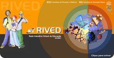 Rede Virtual - Objetos de Aprendizagem(animações e simulações) disponibilizados pelo MEC.