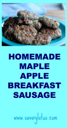 Homemade Maple Apple Breakfast Sausage ~ savorylotus.com Hold the maple syrup and make with ground turkey instead of pork.