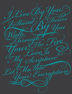 I live by you (by luis bones) via by9tumblr.com #typography
