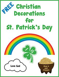 Get a collection of FREE Christian decorations for St. Patrick's Day.