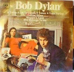 Bob Dylan - It Takes A Lot To Laugh, It Takes A Train To Cry (Vinyl) at Discogs