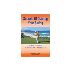 Secrets of Owning Your Swing (Paperback)