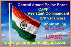 UPSC CAPF (AC) EXAM 2016 APPLY ONLINE ~ Government Daily Jobs
